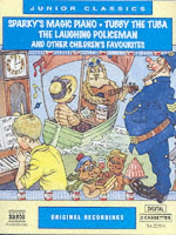 Sparky's Magic Piano/Tubby The Tuba/The Laughing Policeman: And Other Children's Favourites (Junior Classics)