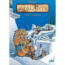 Atalante, tome 2 : Nautiliaa