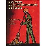 Luc Ferry ou le rétablissement de l'ordre