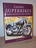 Classic Superbikes from Around the World (Coffee Table Books)