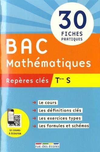 Repères clés : Bac Mathématiques, Term S
