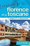 Telecharger Livres Explorez Florence et la Toscane (PDF,EPUB,MOBI) gratuits en Francaise