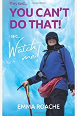 You can't do that!  WATCH ME!: You can't do that!  Watch me! Paperback