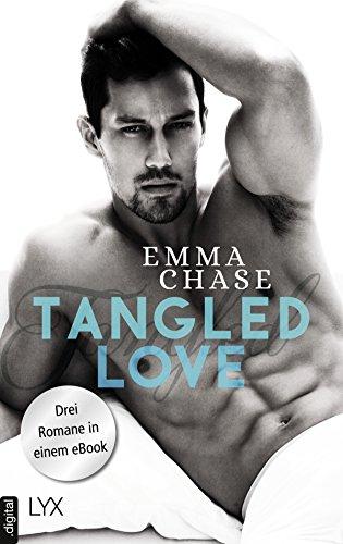 Tangled Love: Drei Romane in einem eBook von [Chase, Emma]