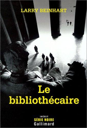 Le bibliothécaire par Larry Beinhart