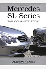Mercedes Sl Series: the Complete Story Hardcover