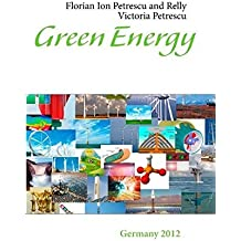 Green Energy by Florian Ion Tiberiu Petrescu (2012-11-05)