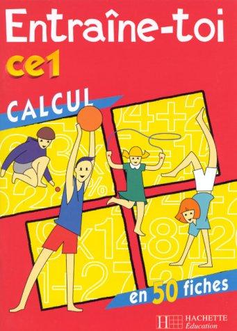 Entraîne-toi : calcul, CE1