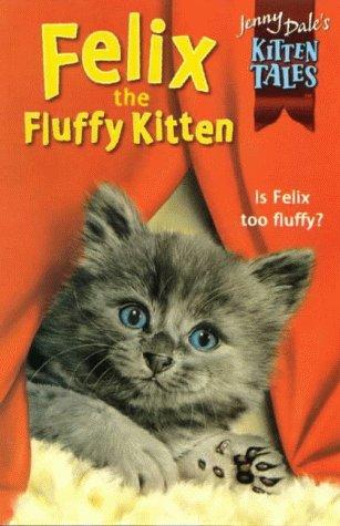 Felix the fluffy kitten