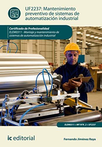 Mantenimiento preventivo de sistemas de automatización industrial. ELEM0311