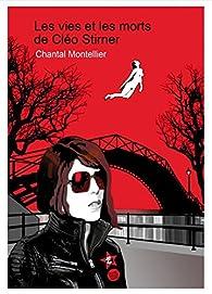 Les Vies et les Morts de Cleo Stirner par Chantal Montellier