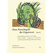 Zum Naturbegriff der Gegenwart, 2 Bde. Ln, Bd.2 (problemata)
