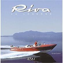 Riva, la légende