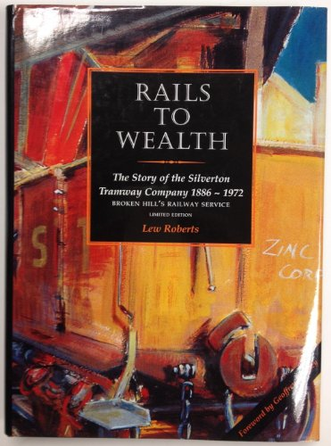 rails-to-wealth-silverton-tramway-company