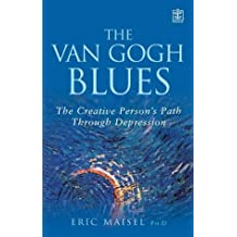Van Gogh Blues (Rodale): The Creative Person's Path Through Depression