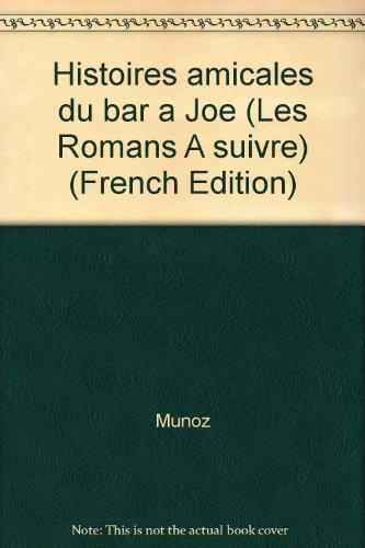 Histoires amicales du bar à Joe