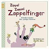 Zippel Zappel Zappelfinger: Kinderreime für junge Eltern -