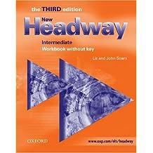 New Headway Intermediate : Workbook without key
