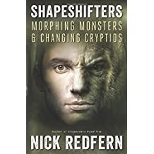 Shapeshifters: Morphing Monsters and Changing Cryptids