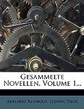 Gesammelte Novellen, Volume 1.. - Adelheid Reinbold