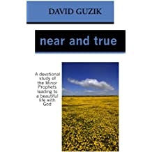 Near and True (English Edition)