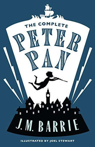 The Complete Peter Pan (Alma Classics) by Sir J. M. Barrie (2015-10-15)