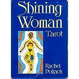 Shining Woman: Tarot Guide/Book and Tarot Cards