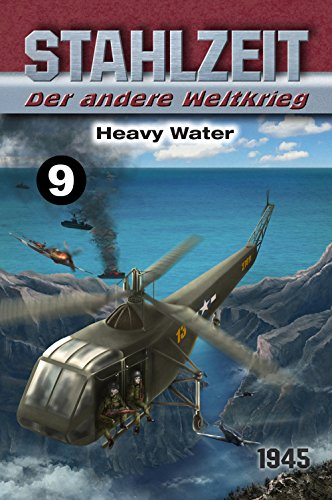 Stahlzeit, Band 9: Heavy Water Regierung Marine