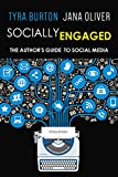 Socially Engaged: The Author's Guide to Social Media (English Edition)