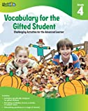 VOCABULARY FOR THE GIFTED STUDENT GRADE 4