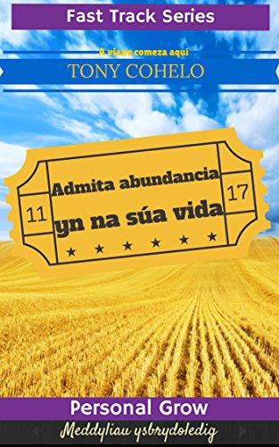 Admita abundancia na súa vida,  É tempo!: Pensamentos simple sobre como vivir a vida que merece (Galician Edition)