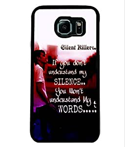 Printvisa 2D Printed Quotes Designer back case cover for Samsung Galaxy S6- D4533