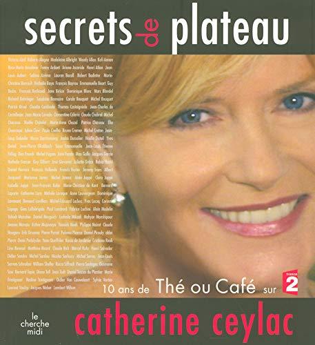 Secrets de plateau par Catherine CEYLAC