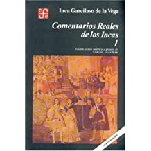 Comentarios reales de los Incas (Volumen I)