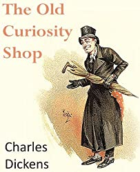 The Old Curiosity Shop by Charles Dickens (2013-10-01)