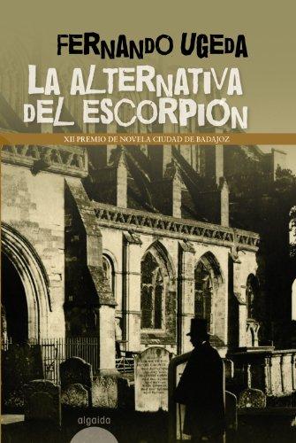 La alternativa del escorpion/ The alternative of scorpion Cover Image