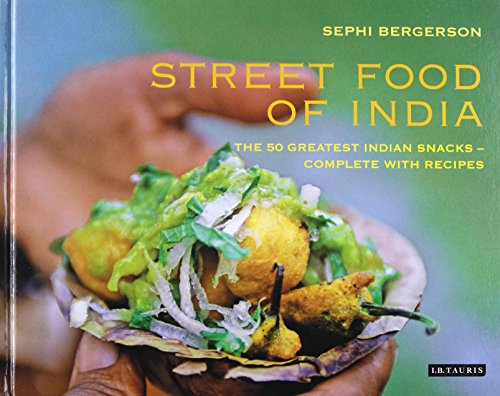 Book Full Pdf Street Food Of India The 50 Greatest