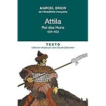 Attila: Roi des Huns 434-453