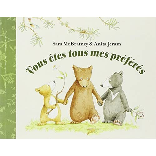 Vous etes tous mes preferes (French Edition) by Sam McBratney(2006-01-01)