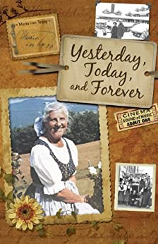 Yesterday, Today, and Forever by [Trapp, Maria Von]
