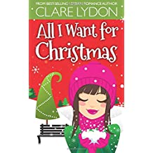 All I Want For Christmas (All I Want Series)