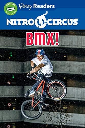 Nitro Circus Level 2: BMX (Nitro Circus: Ripley Readers, Level 2)