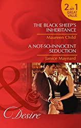 The Black Sheep's Inheritance: The Black Sheep's Inheritance / The Black Sheep's Inheritance / A Not-So-Innocent Seduction / A Not-So-Innocent Seduction (Dynasties: The Lassiters, Book 2)