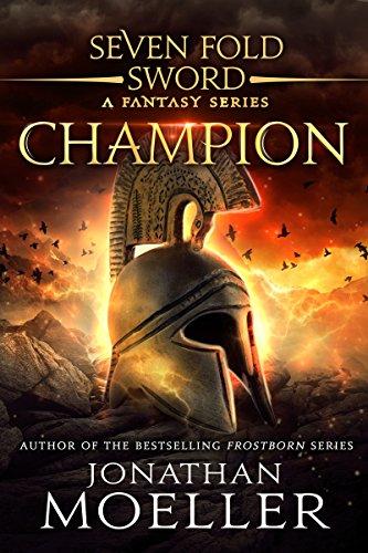 Sevenfold Sword: Champion par Jonathan Moeller