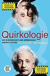 Quirkologie: Die wissenschaftliche Erforschung unseres Alltags