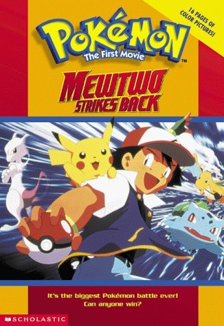 Mewtwo Strikes Back: Pokemon The First Movie: Movie Novelisation by Tracey West (1-Jan-2000) Paperback