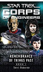 Star Trek: Remembrance of Things Past: Book One (Star Trek: Starfleet Corps of Engineers) (English Edition)