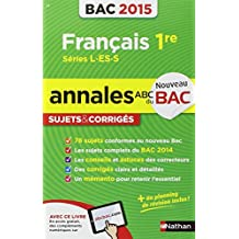 Annales ABC du BAC 2015 Français 1re L.ES.S