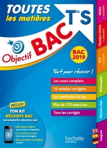 Objectif Bac 2019 Toutes les matières Tle S par Véronique Veyrier-Milan
