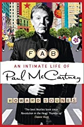 Fab: An Intimate Life of Paul McCartney by Howard Sounes (2011-06-23)